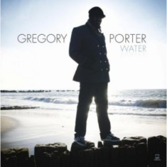 Gregory Porter - Water (Deluxe Edition)