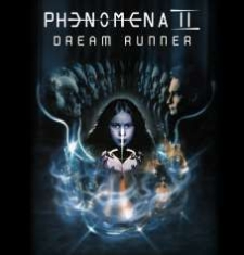 Phenomena - Dream Runner