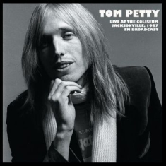 Tom Petty - Live At Coliseum Jacksonville 1987
