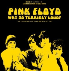 Pink Floyd - Why So Terribly Loud? Inca Gold Vin