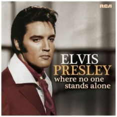 Presley Elvis - Where No One Stands Alone