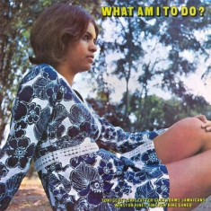 Various artists - What Am I To Do?