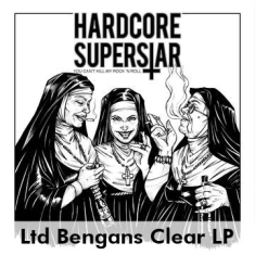 Hardcore Superstar - You Can't Kill My Rock 'n Roll (Ltd Bengans Clear LP)