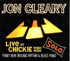 Cleary Jon - Live At Chickie Wah Wah