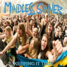 Mindless Sinner - Keeping It True - Live