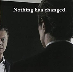 David Bowie - Nothing Has Changed The Best of David Bowie