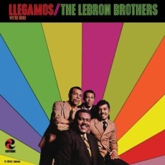 Lebron Brothers - Llegamos: We're Here