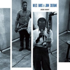Miles Davis & John Coltrane - Around Midnight