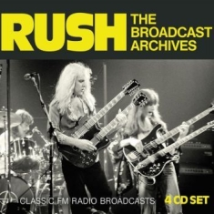 Rush - Broadcast Archives The (4 Cd)