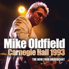 Oldfield Mike - Carnegie Hall 1993 (Live Broadcast)