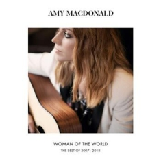 Amy Macdonald - Woman Of The World - Best 2007-2018