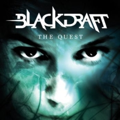 Blackdraft - Quest The