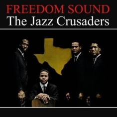Jazz Crusaders The - Freedom Sound