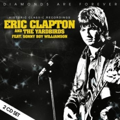 Eric Clapton & The Yardbirds - Historic Classic Recordings