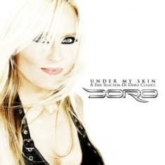 Doro - Under My Skin - A Fine Selection Of