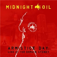 Midnight Oil - Armistice Day: Live At The Domain,