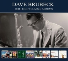 Brubeck Dave - Eight Classic Albums (4Cd)
