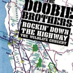 Doobie Brothers The - Rockin' Down The Highway (2Cd)