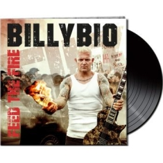 Billybio - Feed The Fire (Ltd. Gtf. Black Viny