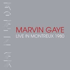Gaye Marvin - Live At Montreux 1980