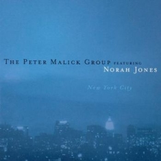 Peter Malick Group Ft. Norah Jones - New York City