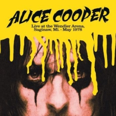 Cooper Alice - Live The Wendler Arena Saginaw 1978
