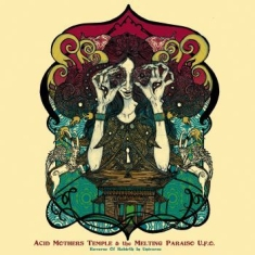 Acid Mothers Temple & The Melting P - Reverse Of Rebirth In Universe