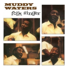 Waters Muddy - Folk Singers