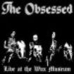 Obsessed The - Live At The Wax Museum (2 Lp)