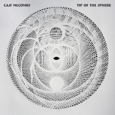 Mccombs Cass - Tip Of The Sphere