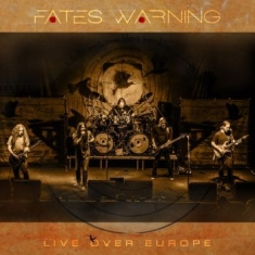 Fates Warning - Live Over Europe