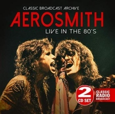 Aerosmith - Live In The 80S (Fm)
