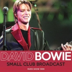 Bowie David - Small Club Broadcast (Live Broadcas