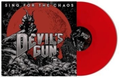 Devils Gun - Sing For The Chaos - Red