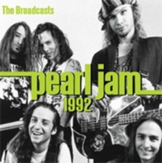 Pearl Jam - 1992 Broadcasts