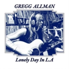 Allman Gregg - Lonely Day In L.A