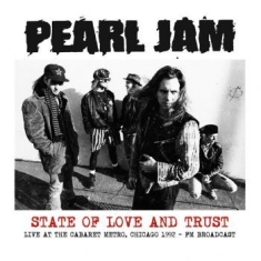 Pearl Jam - State Of Love - 1992 (Fm)