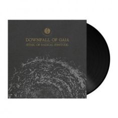 Downfall Of Gaia - Ethic Of Radical Finitude ( Black V