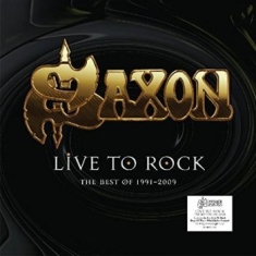 Saxon - Live To Rock -The Best Of 1991-2009