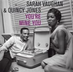 Vaughan Sarah & Quincy Jones - You're Mine You -Ltd/Hq-