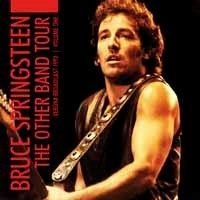 Springsteen Bruce - Other Band Tour Vol.1 The