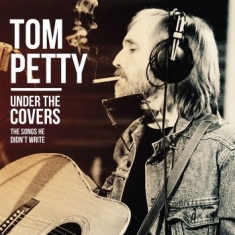 Tom Petty - Under The Covers