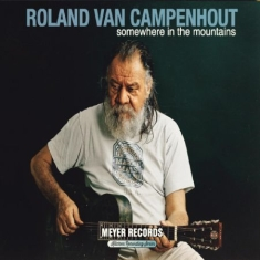 Van Campenhout Roland - Somewhere In The Mountains (2Lp+Dvd+