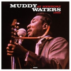 Waters Muddy - At Newport 1960