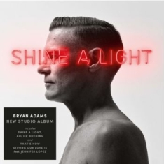 Bryan Adams - Shine A Light (Vinyl)
