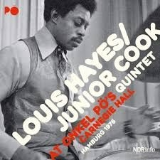 Hayes Louis & Junior Cook Quintet - At Onkel Pö's Hamburg 1976