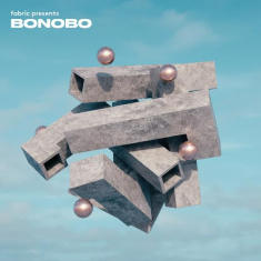 Bonobo - Fabric Presents Bonobo