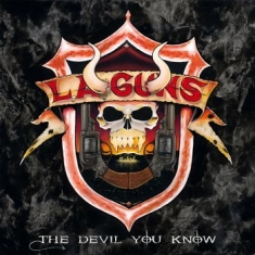 L.A. Guns - The Devil You Know