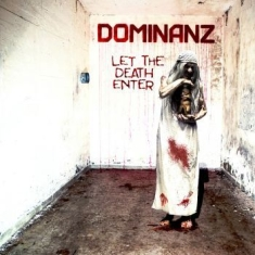 Dominanz - Let The Death Enter (Vinyl)