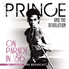 Prince And The Revolution - On Parade In '86